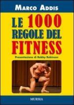 53344 - Addis, M. - 1000 regole del fitness (Le)