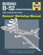 53353 - Davies, S. - Boeing B-52 Stratofortress. Owner's Workshop Manual. 1952 onwards (all marks)