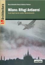 53407 - Breda-Padovan, M.A.-G. - Milano: Rifugi Antiaerei. Scudi degli inermi contro l'annientamento