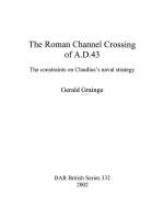 53429 - Grainge, G. - Roman Channel Crossings of A.D. 43. The constraints on Claudius's naval strategy (The )