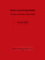 53463 - Davis, R. - Basal-Looped Spearheads. Typology, chronology, context and use