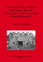 53477 - Machling, T.C.S. - Protected interests? The fortifications of Nevis, West Indies, from the 17th Century to the Present Day