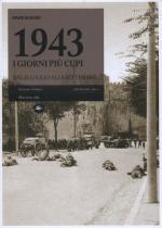53483 - Bussoni, M. - 1943 I giorni piu' cupi dal 25 luglio all'8 settembre