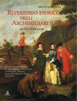 53497 - Barbiroli, B. - Repertorio storico degli archibugiari italiani dal XIV al XX secolo