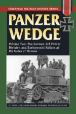 53511 - Lucke, F. - Panzer Wedge Vol 2: The German 3rd Panzer Division and Barbarossa's Failure at the Gates of Moscow