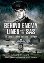 53544 - Scott, M. - Behind Enemy Lines with the SAS: The Story of Amedee Maingard SOE Agent