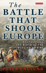 53552 - Englund, P. - Battle That Shook Europe. Poltava and the Birth of the Russian Empire (The)