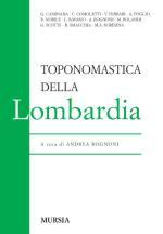 53594 - Rognoni, A. cur - Toponomastica della Lombardia