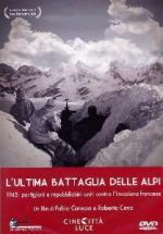 53632 - Canepa-Cena, F.-R. - Ultima battaglia delle Alpi (L') DVD
