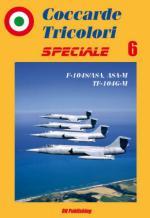 53645 - Niccoli, R. - Coccarde Tricolori Speciale 06: F-104S/ASA, ASA-M e TF-104G-M