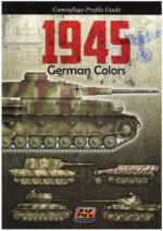 53664 - AAVV,  - 1945 German Colors. Camouflage Profile Guide