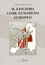 53678 - Romualdi, A. - Fascismo come fenomeno europeo (Il)