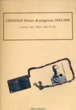 53684 - Zane, M. cur - Cinghia! Diario di prigionia 1943-45. Capitano degli Alpini Aldo Facella