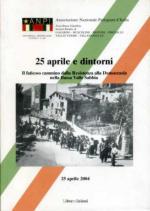 53689 - AAVV,  - 25 aprile e dintorni. Il faticoso cammino dalla Resistenza alla Democrazia nella Bassa Valle Sabbia