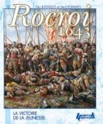 53711 - Thion, S. - Rocroi 1643. La victoire de la jeunesse - Des Batailles et des Hommes 12