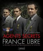 53713 - Perquin, J.L. - Resistance Vol 3. Les agents secrets de la France Libre. Le Bureau Central de Renseignements et d'Action