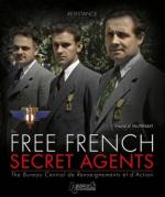 53714 - Perquin, J.L. - Resistance Vol 3. The Free French Secret Agents. The Bureau Central de Renseignements et d'Action