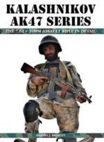 53716 - Brayley, M.J. - Kalashnikov AK-47 Series. The 7.62x39 mm Assault Rifle in Detail