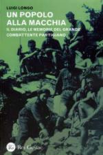 53718 - Longo, L. - Popolo alla macchia. Il diario, le memorie del grande combattente partigiano (Un)