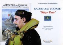53733 - Bianchi, G. - Salvatore Todaro. Mago Baku. Omaggio all'eroe nel 70esimo anno della morte