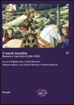 53777 - Cheynet, J.C. cur - Mondo bizantino. Vol 3: L'impero greco 1204-1453 - cofanetto (Il)