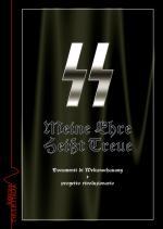 53780 - Rossi, M. cur - Meine Ehre Heisst Treue. Documenti e Weltanschauung e progetto rivoluzionario