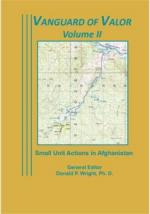 53789 - Wright, D.P. cur - Vanguard of Valor. Small Unit Actions in Afghanistan Vol II