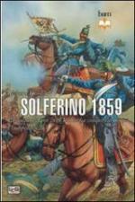 53818 - Brooks, R. - Solferino 1859. La battaglia con cui l'Italia ha conquistato l'indipendenza
