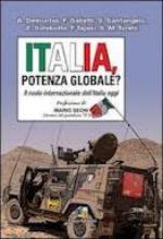 53832 - AAVV,  - Italia potenza globale? Il ruolo internazionale dell'Italia oggi