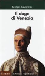 53858 - Ravegnani, G. - Doge di Venezia (Il)