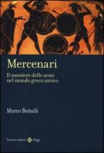 53865 - Bettalli, M. - Mercenari. Il mestiere delle armi nel mondo greco antico