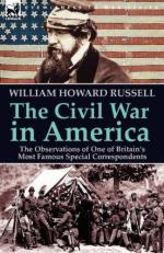 53874 - Russell, W.H. - Civil War in America. the Observations of One of Britain's Most Famous Special Correspondents (The)