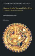 53882 - Zerbini-Gamkredizle-Todua, L.-G.-T. - Romani nella terra del vello d'oro (I)