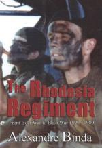53938 - Binda, A. - Rhodesia Regiment. From Boer War to Bush War  1899-1980 (The)