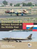 53950 - Gordon-Kommissarov, Y.-D. - Soviet and Russian Military Aircraft in the Middle East