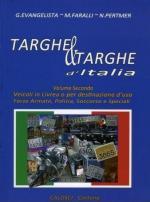 53953 - Evangelista-Faralli-Pertmer, G.-N.-M. - Targhe e targhe d'Italia Vol 2: Veicoli in livrea o per destinazione d'uso Forze Armate, Polizia, soccorso e speciali