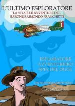 53957 - Costa, C. - Ultimo esploratore. La Vita e le avventure del Barone Raimondo Franchetti (L') DVD