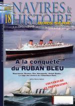 53981 - Alloin, R. - HS Navires&Histoire 18: A la conquete du Ruban Bleu. Mauretania, Bremen, Rex, Normandie, United States