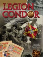 54048 - Arias-Molina-Permuy, R.-L.-R. - Legion Condor. History - Organization - Aircraft - Uniforms - Awards - Memorabilia - 1936-1939
