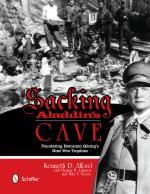 54056 - Alford-Johnson-Morris, K.D.-T.M.-M.F. - Sacking Aladdin's Cave. Plundering Goering's Nazi War Trophies