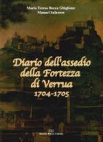 54084 - Bocca Ghiglione-Salomon, M.T.-M. - Diario dell'assedio della Fortezza di Verrua 1704-1705