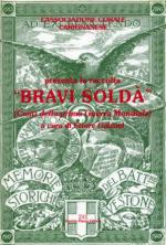 54087 - Galvani, E. cur - Bravi Solda'. Canti della prima guerra mondiale Libro+CD