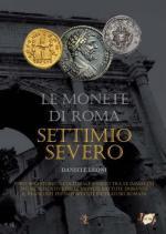 54097 - Leoni, D. - Monete di Roma 04. Settimio Severo (Le)