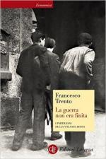 54103 - Trento, F. - Guerra non era finita. I partigiani della Volante Rossa (La)