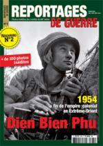 54122 - AAVV,  - Reportages de Guerre 02. Dien Bien Phu. 1954 La fin de l'empire colonial en Extreme-Orient
