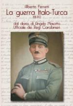 54140 - Ferretti, A. - Guerra Italo-Turca 1911-1912 (La)
