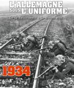 54153 - Gaujac, P. - Allemagne sous l'uniforme. Tome 1: de la Reichswehr a la Wehrmach 1934-1936 (L')