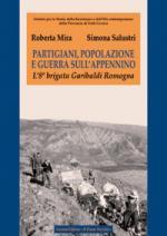 54158 - Mira-Salustri, R.-S. - Partigiani, popolazione e guerra sull'Appennino. L'8a brigata Garibaldi Romagna
