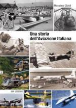 54169 - Civoli, M. - Storia dell'aviazione italiana (Una)