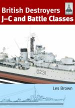 54208 - Brown, L. - British Destroyers: J-C and Battle Classes  - Shipcraft Series 21